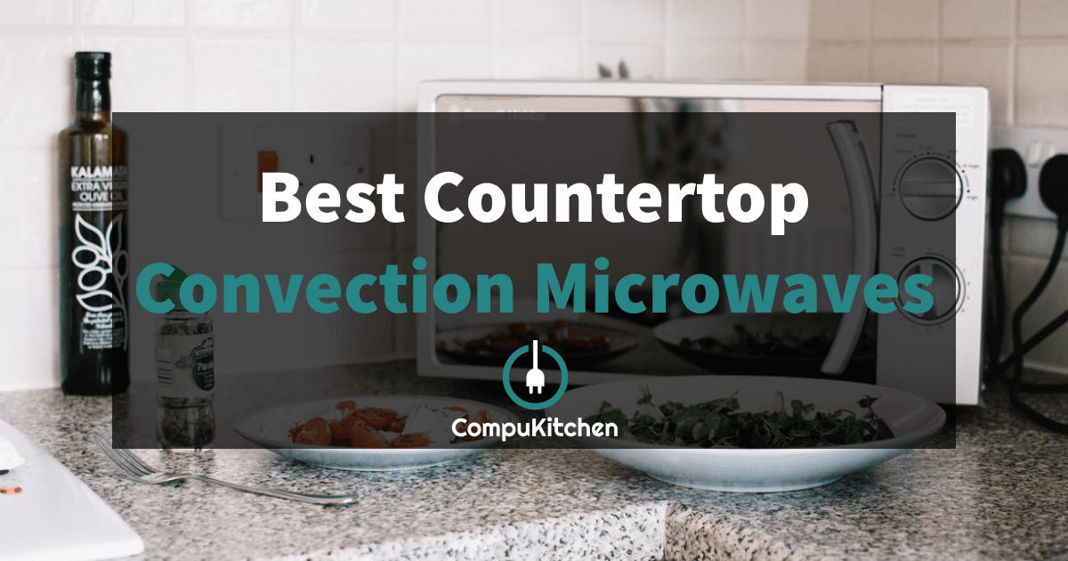5 Best Convection Microwave Ovens June