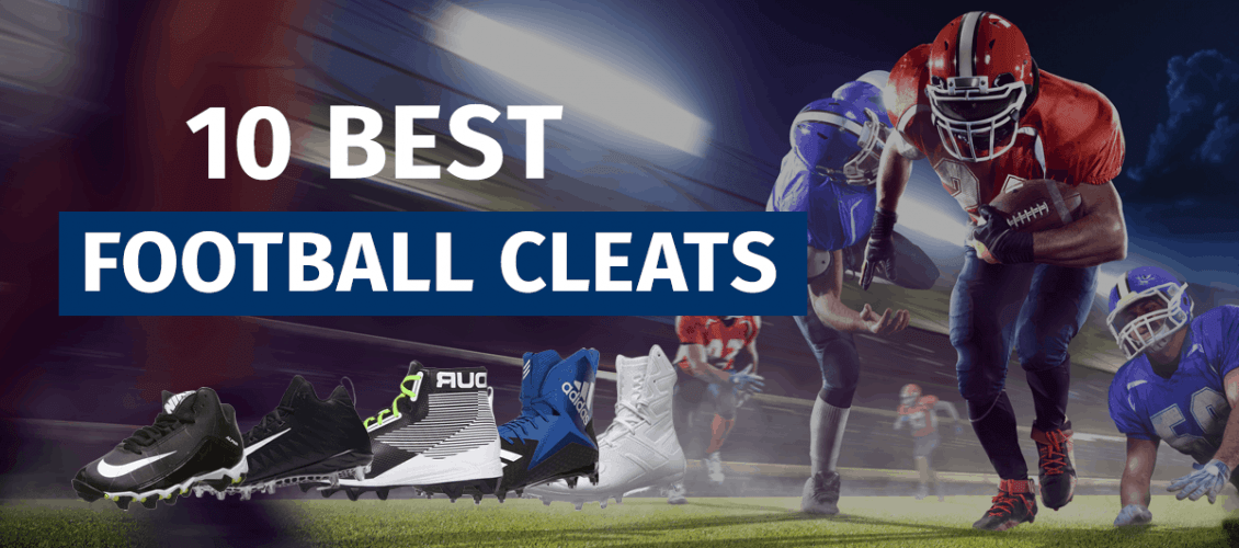 The 10 Best Football Cleats of 2020