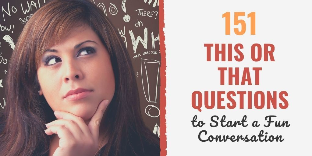 this or that questions to ask a guy | this or that questions to ask a girl | this or that questions hard
