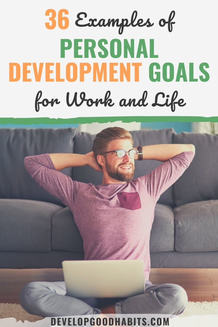 36 Examples of Personal Development Goals for Your Career & Life