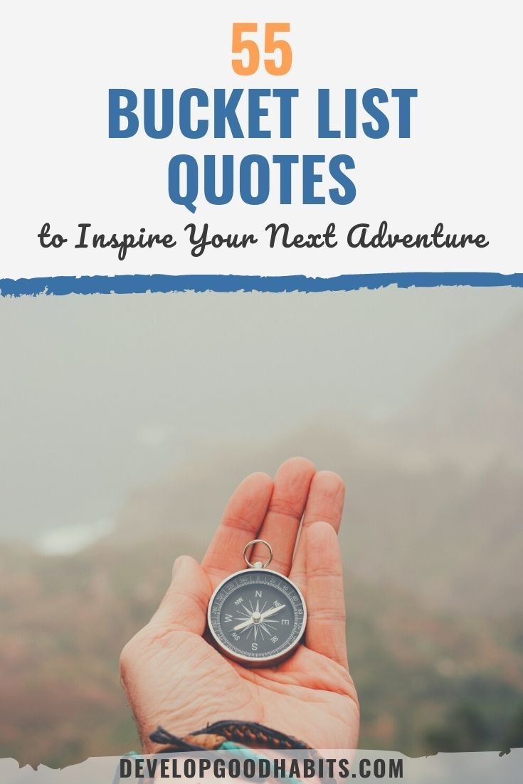 55 Bucket List Quotes to Inspire Your Next Adventure