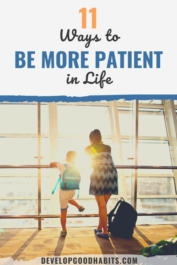 how to be patient with circumstances | how to be patient when learning | how to be patient in a relationship