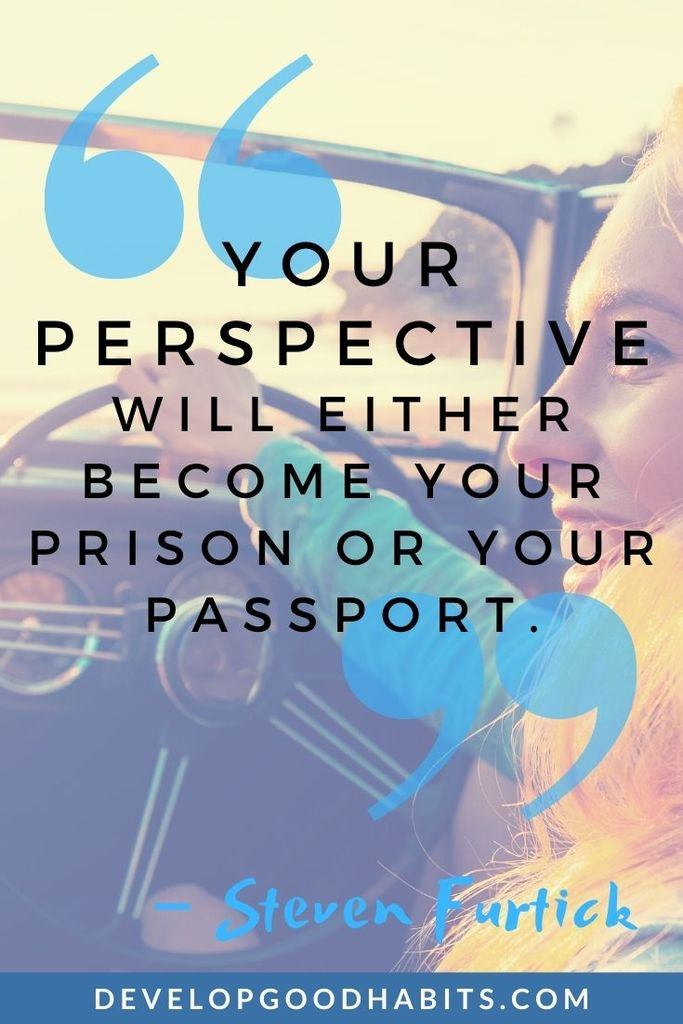 """""""Your perspective will either become your prison or your passport."""" – Steven Furtick   quotes about perspective in art   putting life into perspective quotes"""