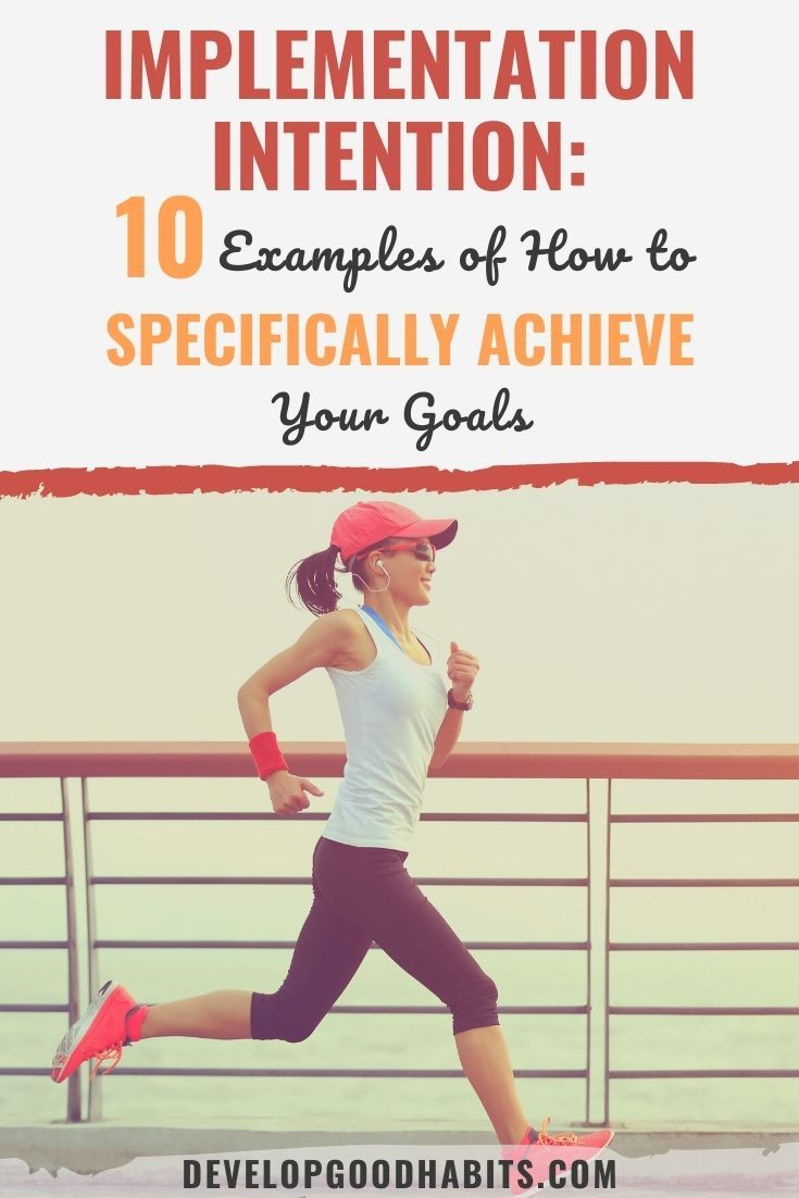 Implementation Intention: 10 Examples of How to Specifically Achieve Your Goals