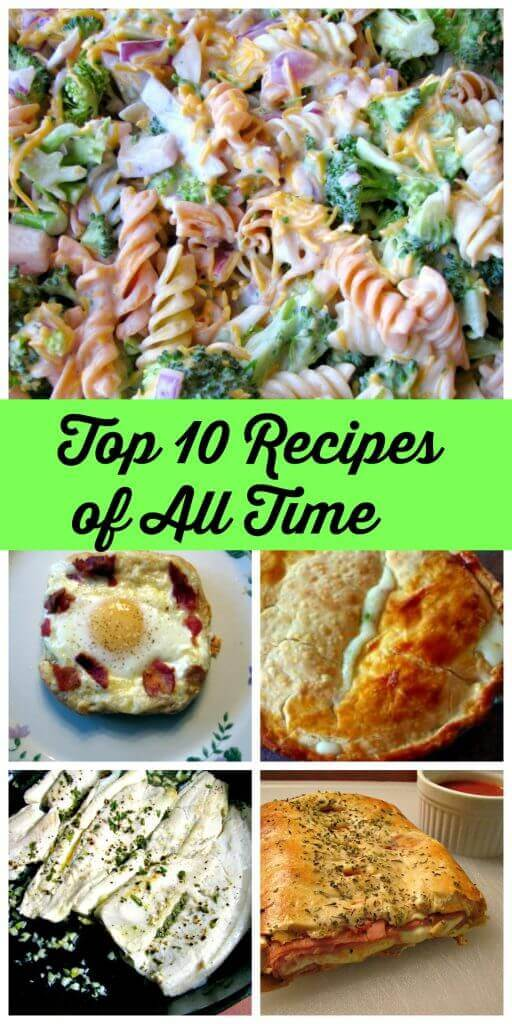Top 10 Recipes Of All Time Rants From My Crazy Kitchen
