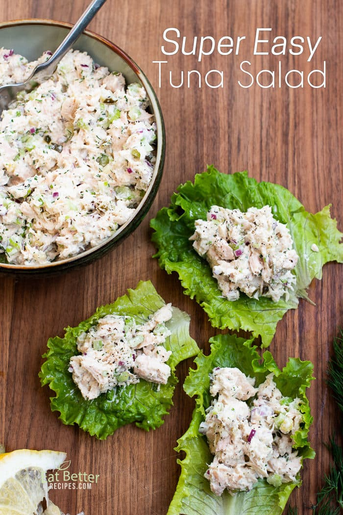 Best Tuna Salad Recipe For Low Carb Tuna Fish Eat Better Recipes